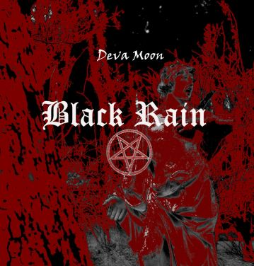 Black Rain Deva Moon